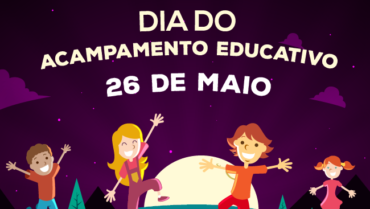 Dia Nacional do Acampamento Educativo