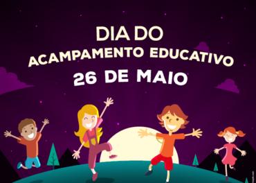 Dia Nacional do Acampamento Educativo
